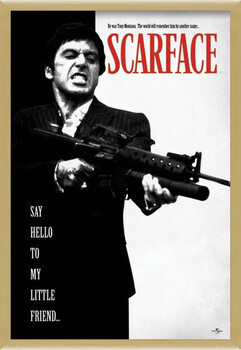 Kehystetty juliste Scarface - Say Hello To My Little Friend